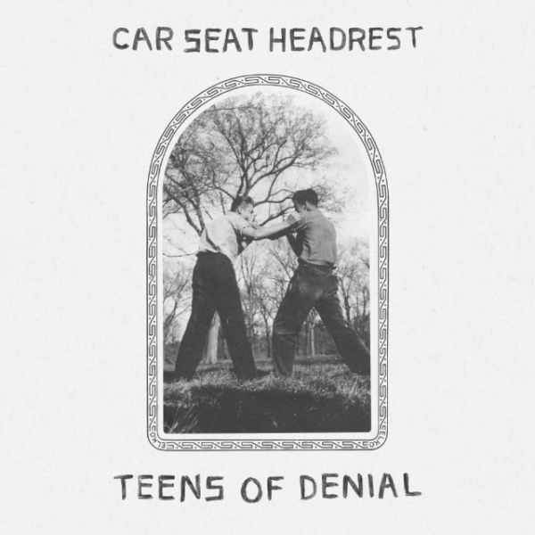 Car_Seat_Headrest_-_Teens_of_Denial_600_600